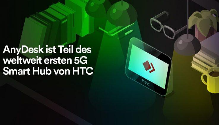 AnyDesk ist Teil des weltweit ersten 5G Smart Hub von HTC