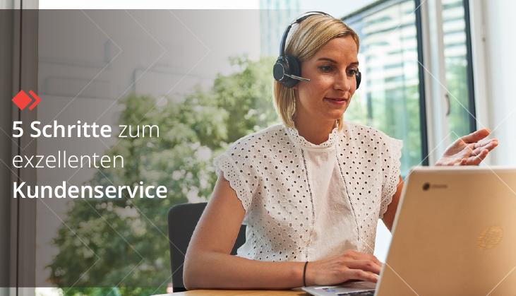 5 Schritte zum exzellenten Kundenservice